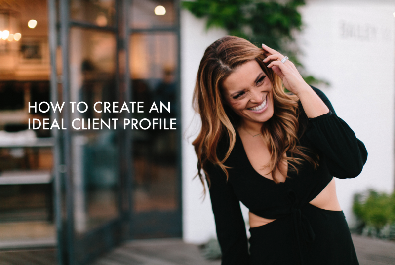 How to Create an Ideal Client Profile