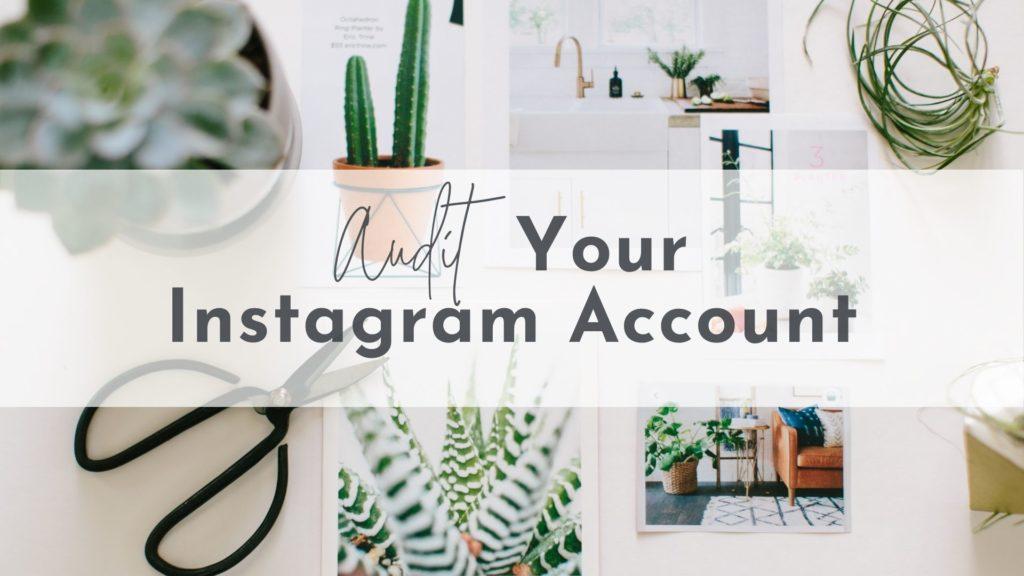Audit Your Instagram Account