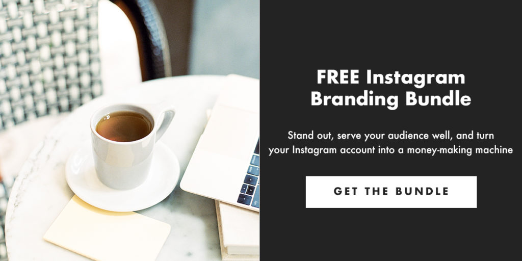 FREE Instagram Branding Bundle - Stand out, serve your audience well, and turn your Instagram account into a money-making machine. Get The Bundle