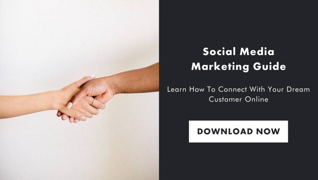 Social Media Marketing Guide - Learn How to Connect With your Dream Customer Online