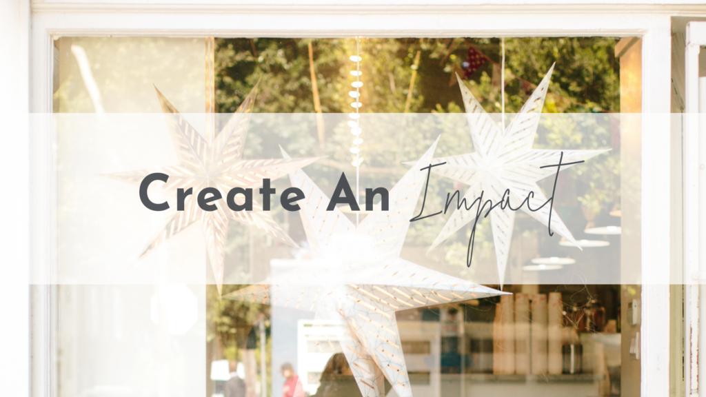 Create an Impact