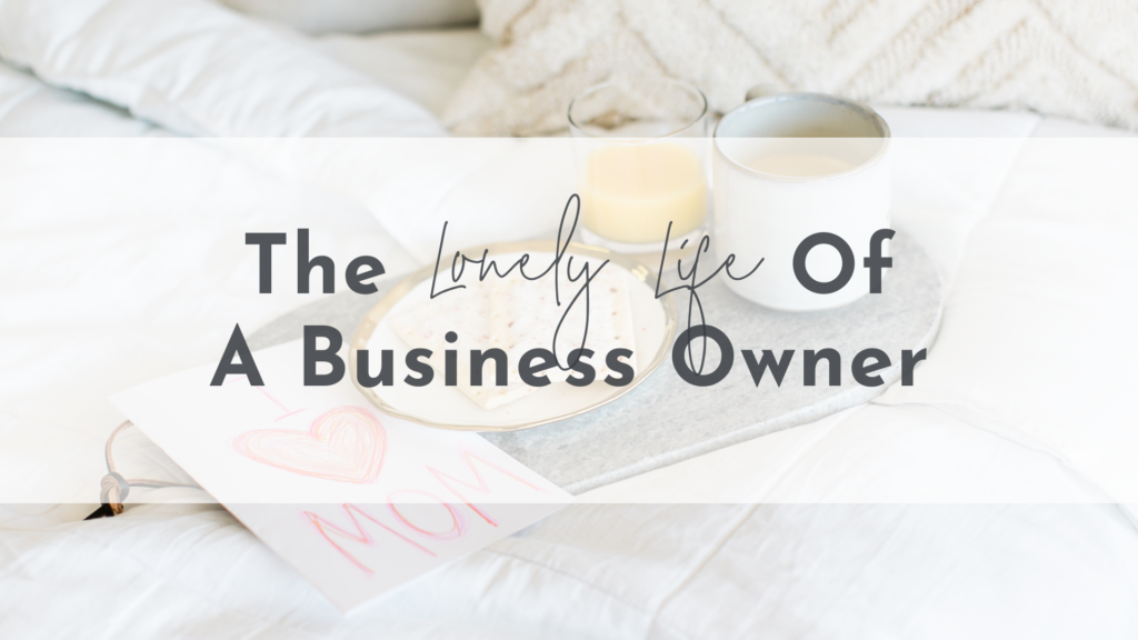 The Lonely Life of a Business Owner