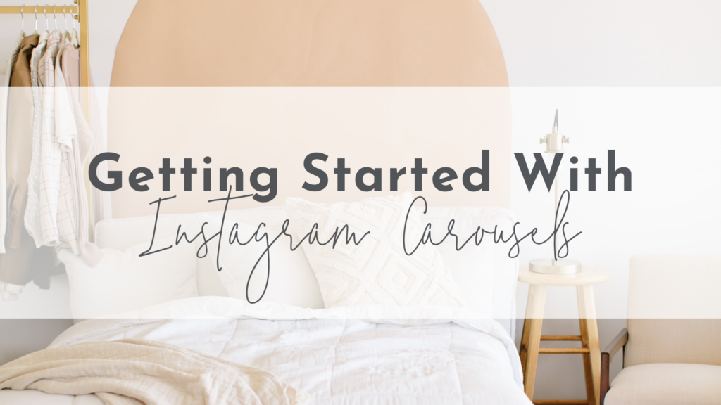 Getting Started with Instagram Carousels