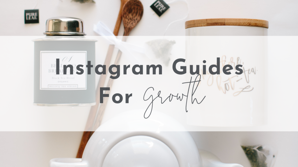 Instagram Guides for Growth