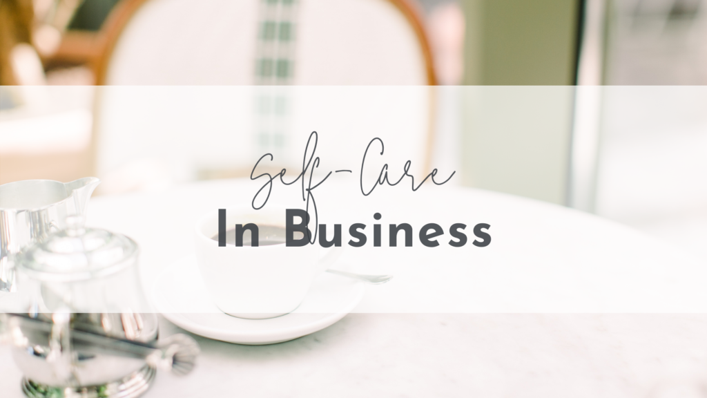 Self-Care in Business