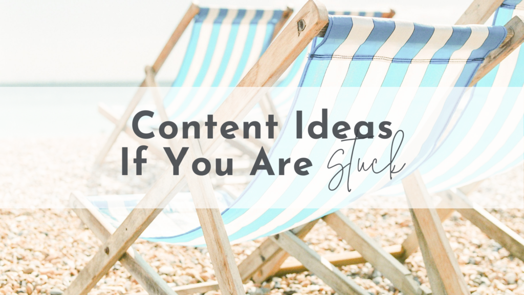Content Ideas If You Are Stuck