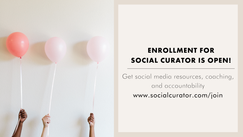 Enrollment for Social Curator is Open! Get social media resources, coaching at accountability at socialcurator.com/join