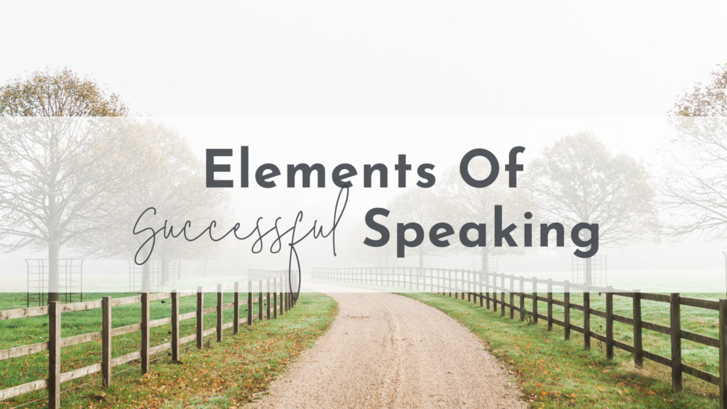 Elements of Successful Speaking